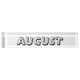 Month of August Desk Namplate by Janz Nameplates