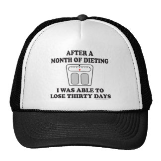 MONTH OF DIETING T-SHIRTS AND GIFTS TRUCKER HATS