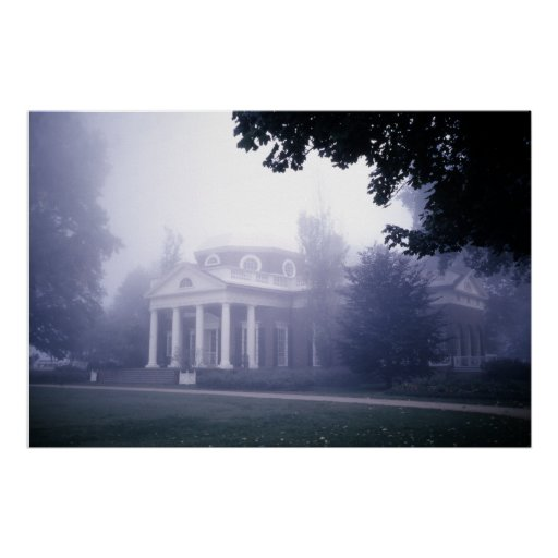 Monticello Thomas Jefferson's  Home Poster