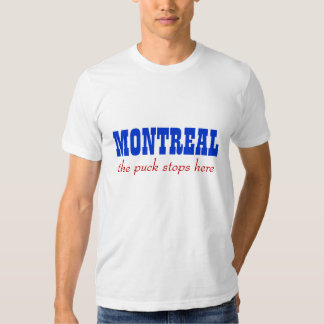 Montreal, the puck stops here tees