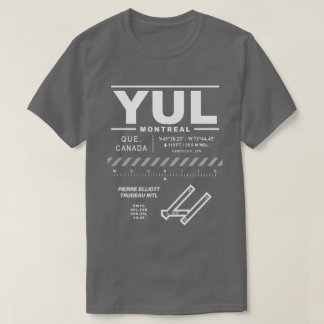 Montreal Trudeau International Airport YUL T-Shirt