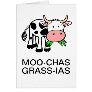 Moo-chas Grass-ias (Muchas Gracias) Card