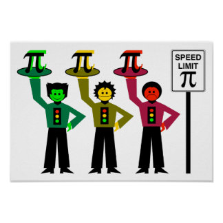 Moody Stoplight Trio Next to Speed Limit Pi Sign Poster