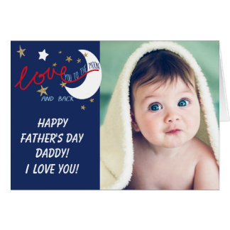 Moon and Back Love You Fathers' Day Greeting Card