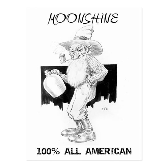 Moonshine - 100% All American! Postcard