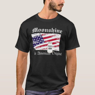 Moonshine, an american original T-shirt