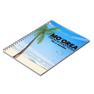 Mo'orea French Polynesia Notebook