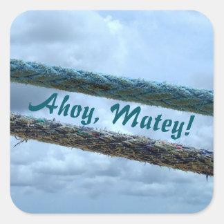 Mooring Lines Ahoy Matey Square Sticker