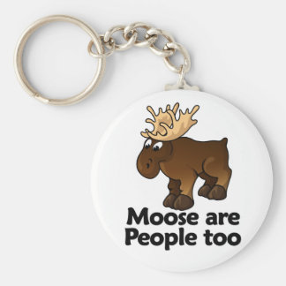 Moose are People too Key Ring