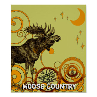 Moose Country Poster