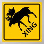 Moose Crossing Highway Sign Posters