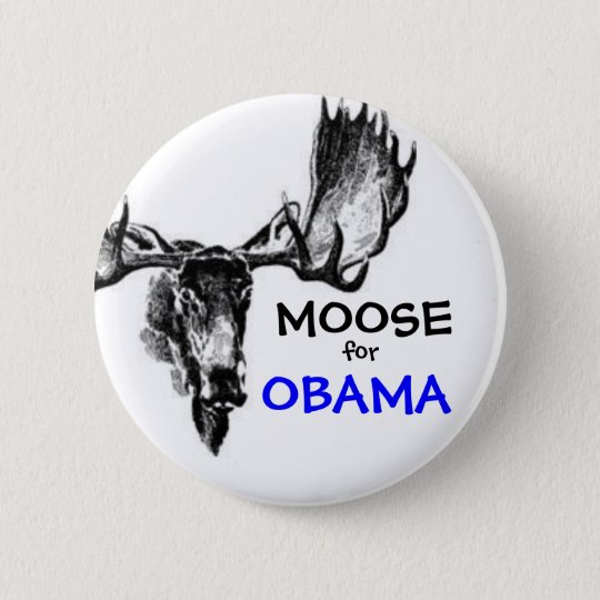 Moose for Obama 6 Cm Round Badge