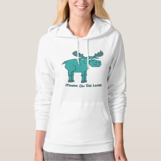 Moose on the Loose Hoodie