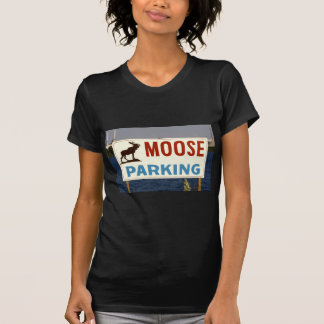 Moose Parking Sign Woman's T-Shirt