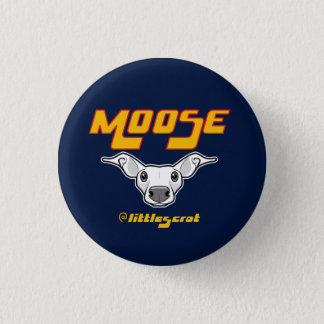 Moose the Littlescrot 3 Cm Round Badge