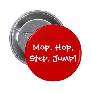 Mop Hop Step Jump Pin