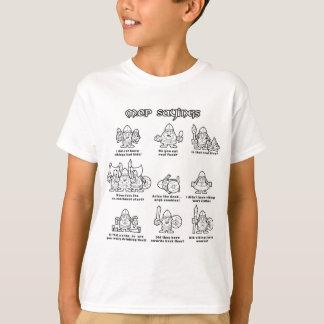 MOP Sayings T-Shirt