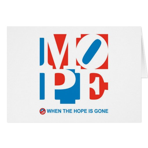 MOPE - WHEN THE HOPE IS GONE Cards/Postcards