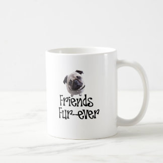 "Mops ""Friends Fur-ever"" Basic White Mug"
