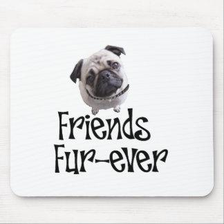 Mops Friends Fur-ever Mousepad