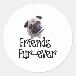 """Mops """"Friends Fur-ever"""" Round Sticker"""