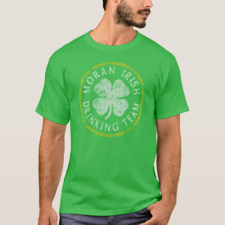 Moran Irish Drinking Team t shirts