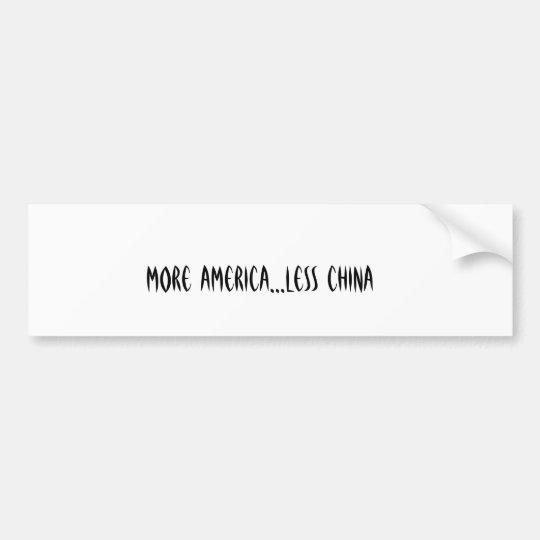 More America...Less China Bumper Sticker