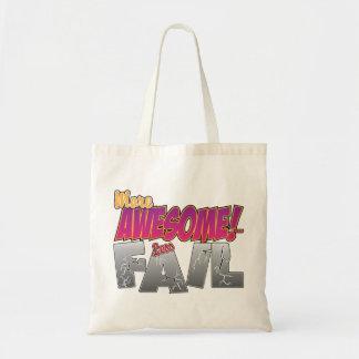 More Awesome, Less Fail Bag