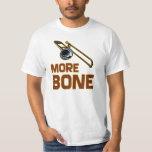 More Bone T-Shirt