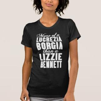 More Borgia Than Bennett Tees