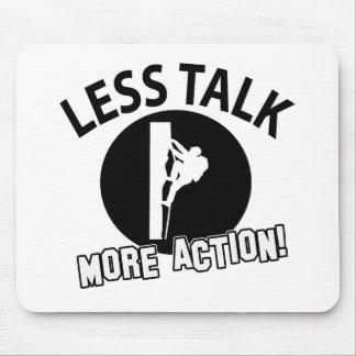 More Climbing less talk Mousepad