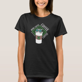 More Coffee : Pilz-E Shirt