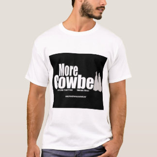 More Cowbell Black Logo T T-Shirt