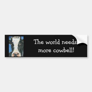 More Cowbell! Bumper Sticker