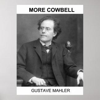 More Cowbell - Gustav Mahler Poster