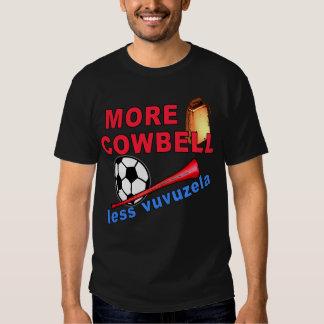 More Cowbell Less Vuvuzela Tshirts, Mugs Tee Shirt