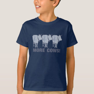 More Cows! T Shirt