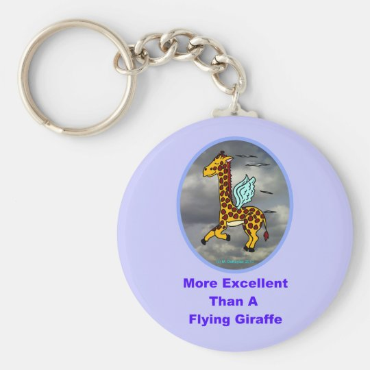 More Excellent Than A Flying Giraffe Basic Round Button Key Ring