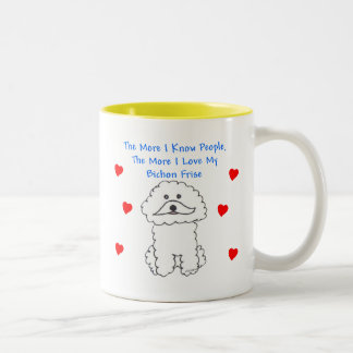 More I Know People Bichon Frise Two-Tone Coffee Mug