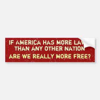 More Laws, More Free Bumper Sticker