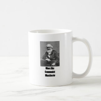 More Like ManiBESTO! Coffee Mug