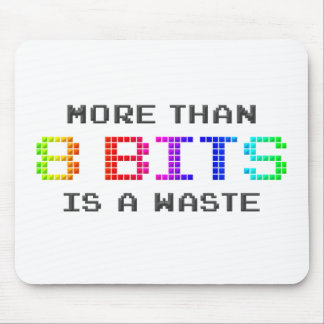 More Than 8 Bits is a Waste Mouse Pad