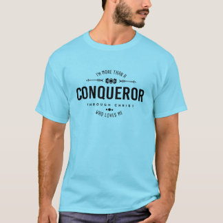 """More than a Conqueror"" Christian Tshirt"