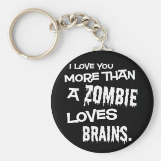 More Than A Zombie Loves Brains Basic Round Button Key Ring