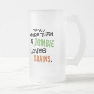 More Than A Zombie Loves Brains Stein Coffee Mug