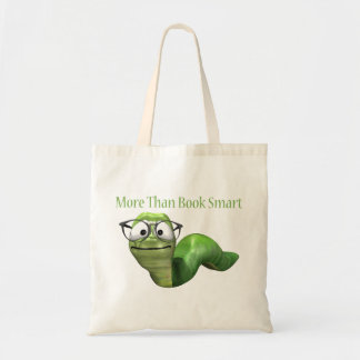 More Than Book Smart Book Worm Budget Tote Bag