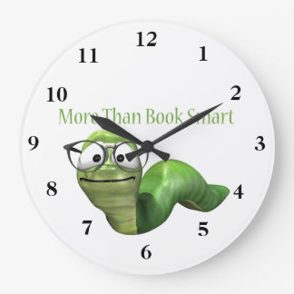 More Than Book Smart Book Worm Clocks