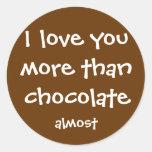 More Than Chocolate Classic Round Sticker