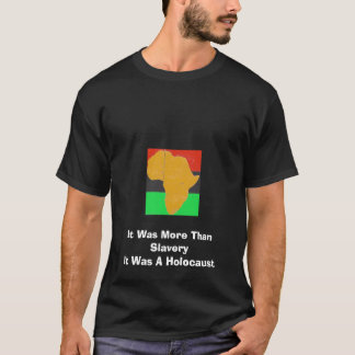 More Than Slavery T-Shirt