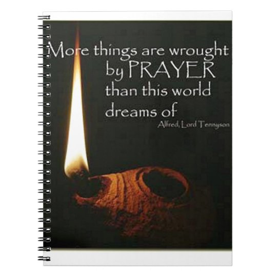 More Things Are Wrought With Prayer Notebooks